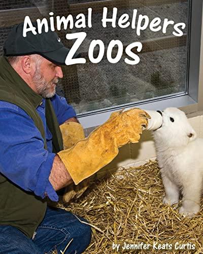 9781607188506: Animal Helpers - Zoos