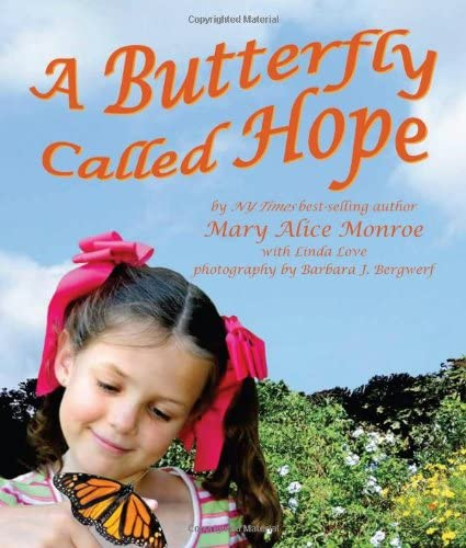 A Butterfly Called Hope: Monroe, Mary Alice