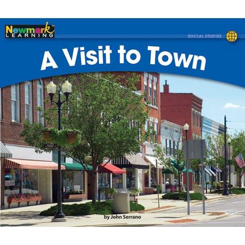 A Visit to Town (Rising Readers): John Serrano