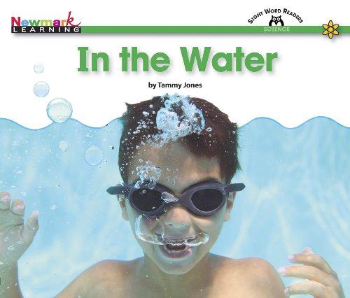 In the Water (Content-Area Sight Word Readers): Tammy Jones