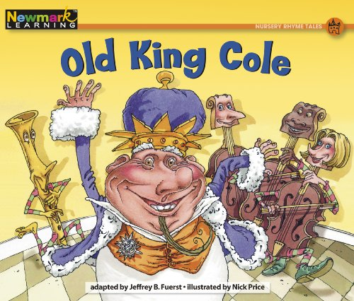 Old King Cole (Rising Readers): Jeffrey B. Fuerst