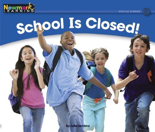 School is CLOSED! (Rising Readers): John Serrano