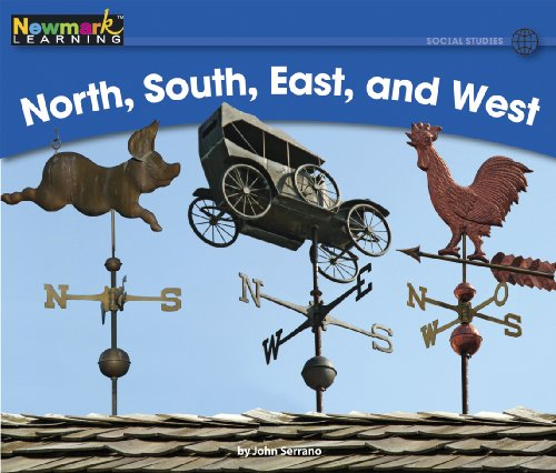 North, South, East, and West (Rising Readers): John Serrano