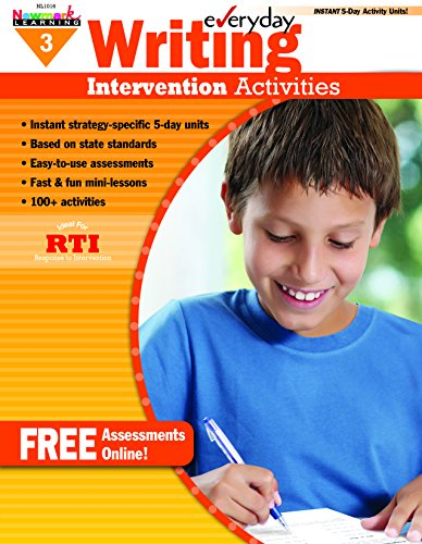 Everyday Intervention Activities for Writing Grade 3 Book: Donna Schmeltekopf Clark