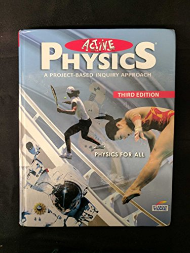 9781607200000: Active Physics (A Project-Based Inquiry Approach, Physics for All)