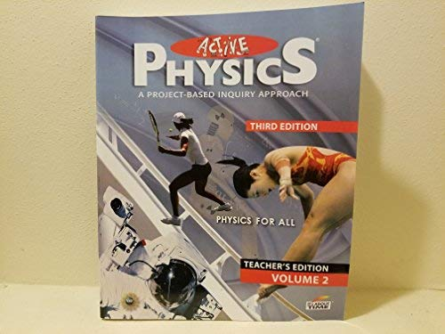 9781607200031: Active Physics a Project Based Inquiry Approach Teacher Edition (volume 2)