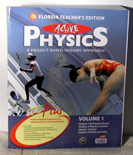 Florida Teachers Edition Volume 1 (Active Physics A Project Based Inquiry Approach): Eisenkraft