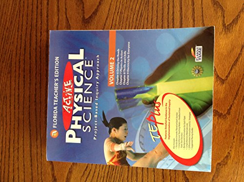 9781607202042: Florida Teacher's Edition Active Physical Science Project-based Inquiry Approach Volume 2
