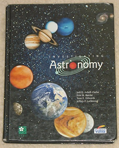9781607202578: Investigating Astronomy (Its About Time)