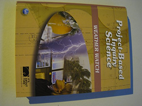 9781607203421: Project-Based Inquiry Science; Weather Watch