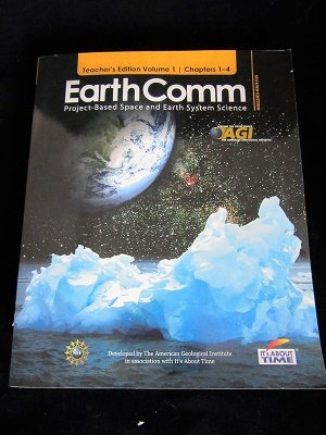 9781607203964: Earthcomm : Project-based Space and Earth System Science (2nd Ed.) ; Teacher's Edition, Volume 1, Chapters 1-4