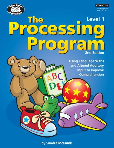 9781607230304: Processing Program Level 1-2nd Edition Using Language Webs and Altered Auditory Input to Improve Comprehension