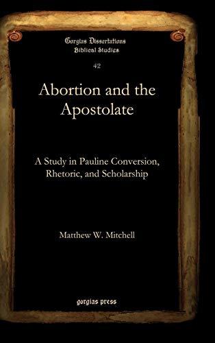 9781607240570: Abortion and the Apostolate (Gorgias Dissertations)