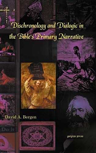 9781607241058: Dischronology and Dialogic in the Bible's Primary Narrative (Biblical Intersections 2)
