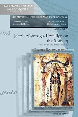 Jacob of Sarug's Homilies on the Nativity: Thomas Kollamparampil (Translator)