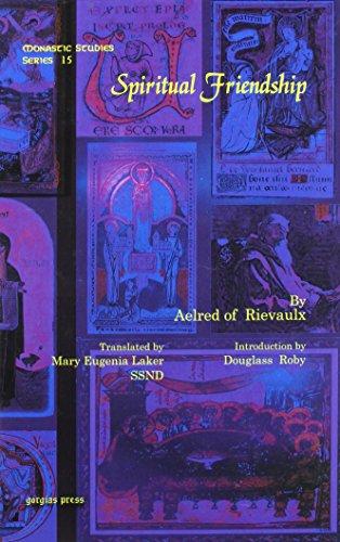 9781607241935: Spiritual Friendship (Monastic Studies)