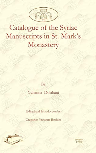 Catalogue of the Syriac Manuscripts in St.: Yuhanna Dolabani; Gregorios