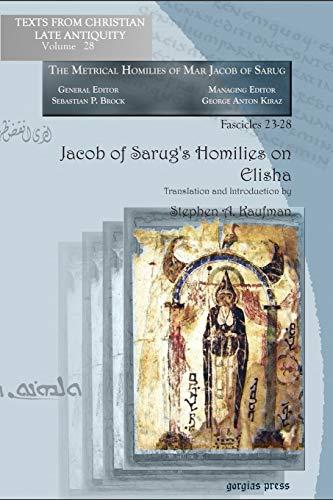 Jacob of Sarug's Homilies on Elisha: Metrical: Sebastian P. Brock