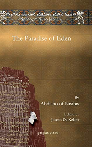 The Paradise of Eden (Abrohom Nuro Library): Of Nisibis Abdisho