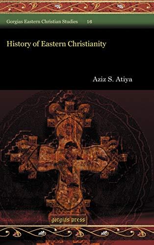 9781607243434: History of Eastern Christianity (Gorgias Eastern Christian Studies)