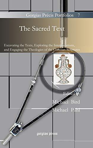 The Sacred Text (Gorgias Precis Portfolios): Michael Bird