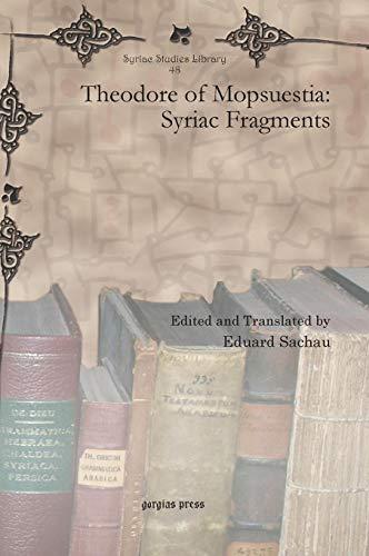 9781607249115: Theodore of Mopsuestia: Syriac Fragments (Syriac Studies Library) (Latin Edition)