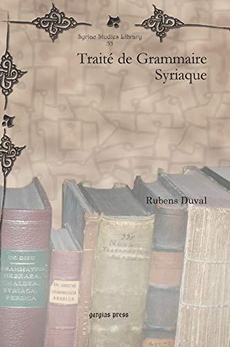 9781607249382: Traite de Grammaire Syriaque