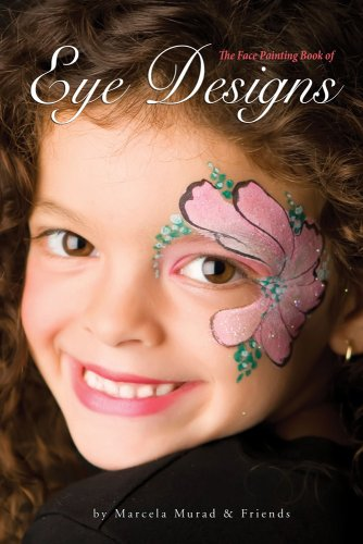 9781607250678: Face Painting Book of Eye Designs