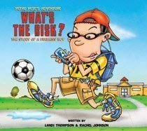 9781607256342: What's the Risk? The Story of a Fuelless Boy (Petro Pete's Adventure)