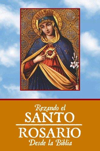 9781607257653: Rezando El Santo Rosario Desde La Biblia (Devocionarios)