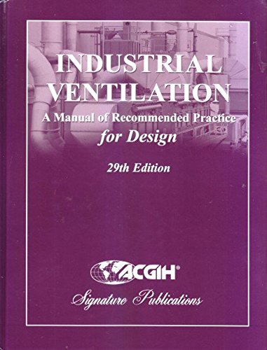 9781607260875 industrial ventilation a manual of recommended rh abebooks co uk acgih industrial ventilation manual of recommended practice acgih industrial ventilation – a manual of recommended practice (latest edition)