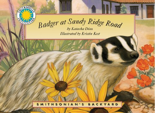 9781607270645: Badger at Sandy Ridge Road - a Smithsonian's Backyard Book (with audiobook CD)