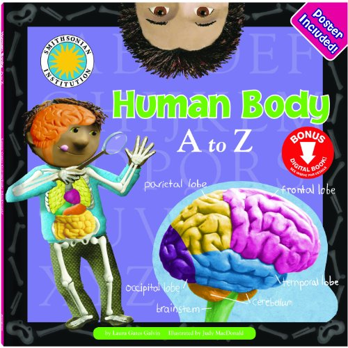 Human Body a to Z (A to: Laura Gates Galvin