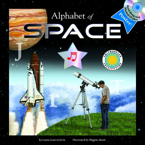 9781607272991: Alphabet of Space - A Smithsonian Alphabet Book (with audiobook CD, easy-to-download audiobook, printable activities and poster) (Smithsonian Institution Alphabet Books)