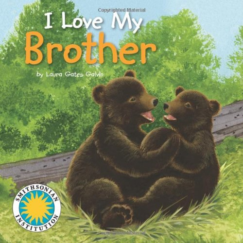 9781607273479: I Love My Brother (I Love My Book) (with easy-to-download e-book and printable activities)
