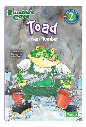 Toad, The Plumber: Rumble's Cave (Read & Discover) (Rumble's Cave: Read & Discover, Level 2: Guided Reading, Level J) (1607278359) by Soundprints