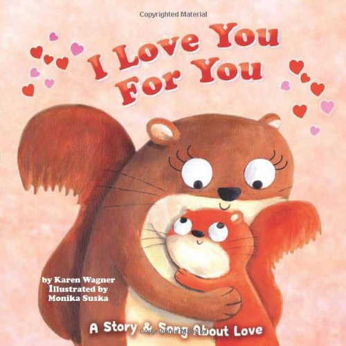 9781607278405: I Love You for You: A Story & Song of Love (Holiday Books)