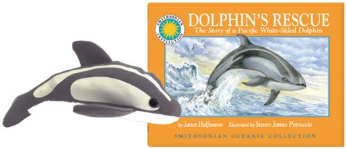 9781607279631: Dophin's Rescue: The Story of a Pacific White-Sided Dolphin Paperback Book and Plush Dolphin (Smithsonian Oceanic Collection)