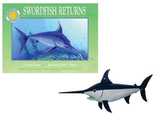 9781607279662: Swordfish Returns Paperback Book and Plush Swordfish (Smithsonian Oceanic Collection)