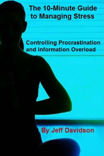 9781607291664: Controlling Procrastination and Information Overload