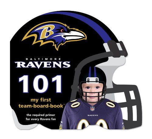 9781607301028: Baltimore Ravens 101: My First Team-board-book (101: My first team-board-books)