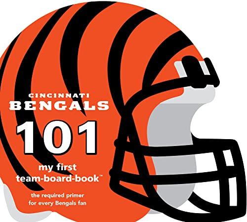 Cincinnati Bengals 101: My First Team-Board-Book: Brad M. Epstein