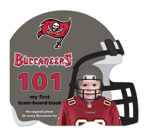 9781607301295: Tampa Bay Buccaneers 101: My First Team-board-book (101: My First Team-Board-Books)