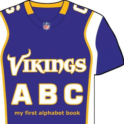 9781607301677: Minnesota Vikings ABC: My First Alphabet Book (NFL ABC Board Books) (My First Alphabet Books (Michaelson Entertainment))