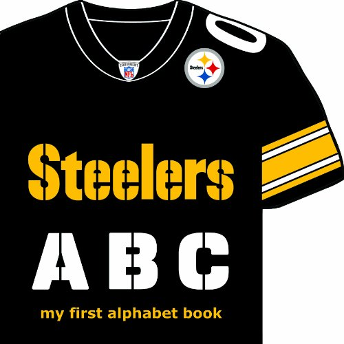 9781607301745: Pittsburgh Steelers ABC: My First Alphabet Book (My First Alphabet Books (Michaelson Entertainment))