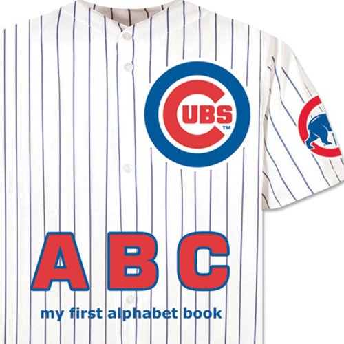 9781607302032: Chicago Cubs ABC (My First Alphabet Book)