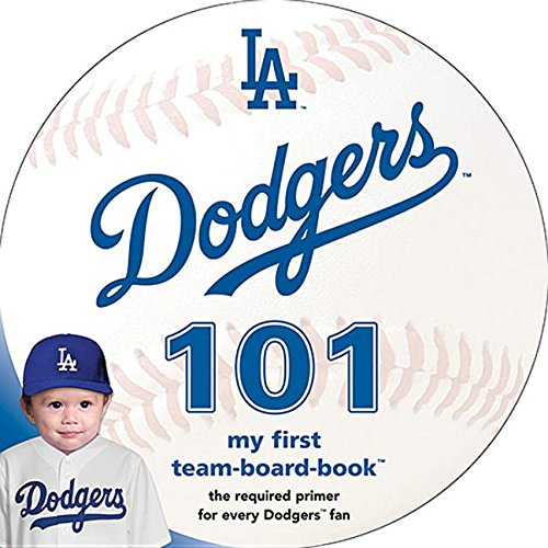 9781607302438: Michaelson Entertainment MLB Los Angeles Dodgers 101 - Board Book