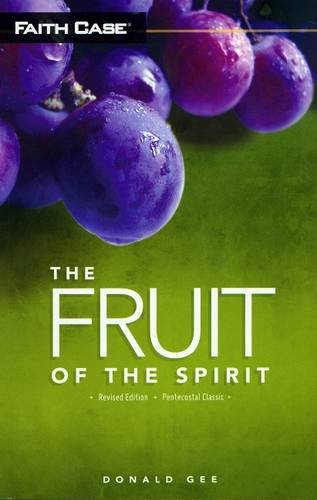 9781607310020: The Fruit of the Spirit (Faith Case: Pentecostal Classic)