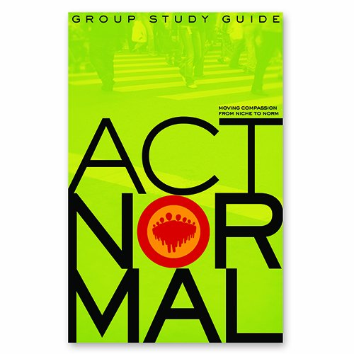 Act Normal Study Guide: Scott Wilson