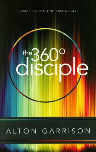 9781607311584: The 360 Degree Disciple: Discipleship going full circle